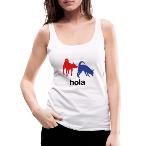 Hola - Women's Premium Tank Top