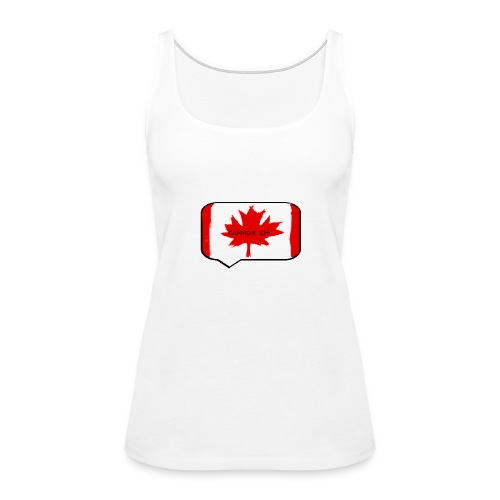Canada, Eh! - Women's Premium Tank Top