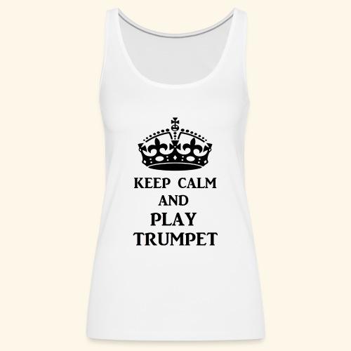 keep calm play trumpet bl - Women's Premium Tank Top
