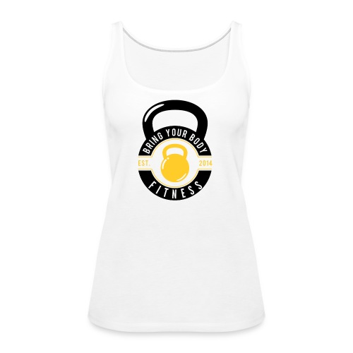Bring your Body white Background - Women's Premium Tank Top