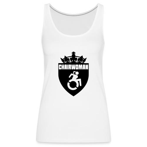 A woman in a wheelchair is Chairwoman - Women's Premium Tank Top