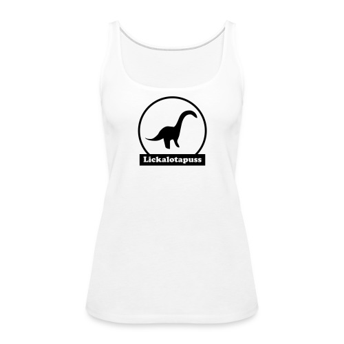 Lickalotapuss - Women's Premium Tank Top
