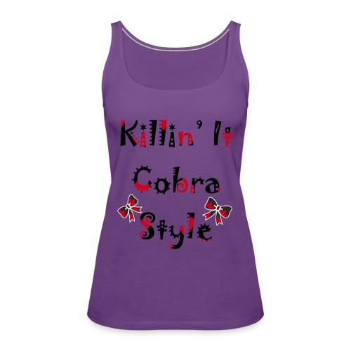 Killin' It Cobra - Women's Premium Tank Top