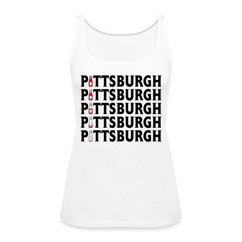 Pittsburgh (Ketchup) - Women's Premium Tank Top