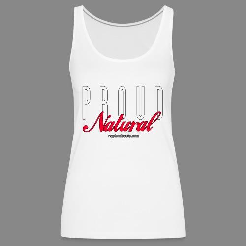 Proud Natural - Women's Premium Tank Top