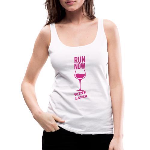 Run Now Gym Motivation - Women's Premium Tank Top