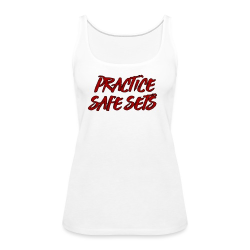 Practice Safe Sets 2 PNG png - Women's Premium Tank Top