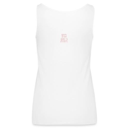 Yoga Junkie - Women's Premium Tank Top