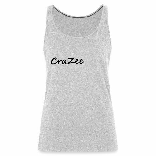 CraZee - Women's Premium Tank Top