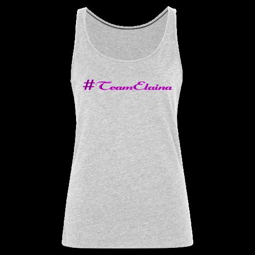 #TeamElaina - Women's Premium Tank Top