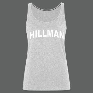 Hillman - Women's Premium Tank Top