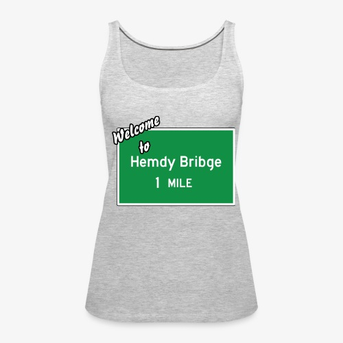HEMDY BRIBGE Indian Trail Shirt - Women's Premium Tank Top
