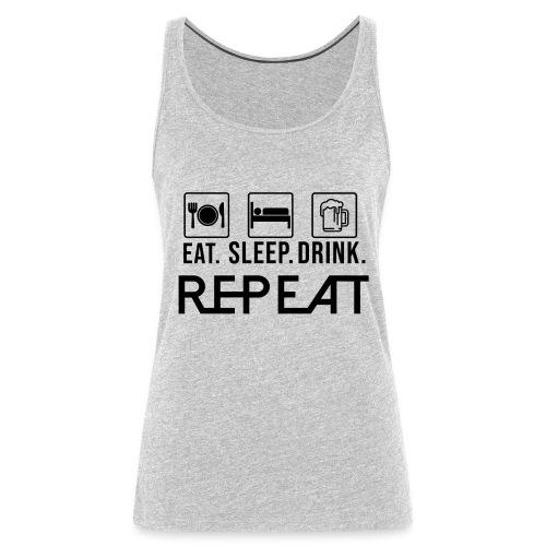 eat sleep drink tshirt - Women's Premium Tank Top
