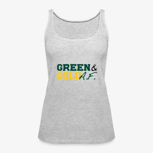 Green and Gold AF - Women's Premium Tank Top