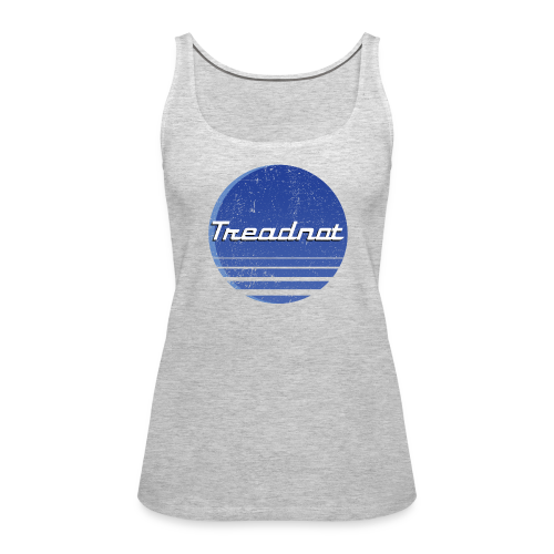 Treadnot Vintage - Women's Premium Tank Top