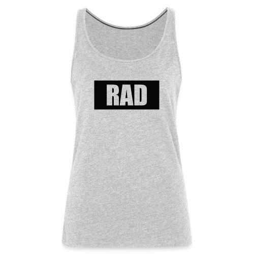 RAD - Women's Premium Tank Top