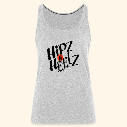 hipz and heelz - Women's Premium Tank Top