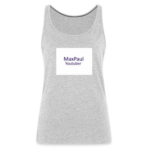 MaxPaul Youtuber - Women's Premium Tank Top