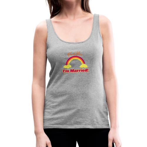 Fuck You I'm Married - MFM Fan Shirt - Women's Premium Tank Top