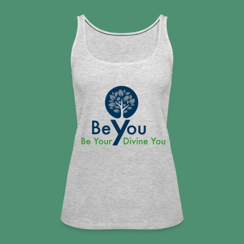 Be Your Divine You - Women's Premium Tank Top