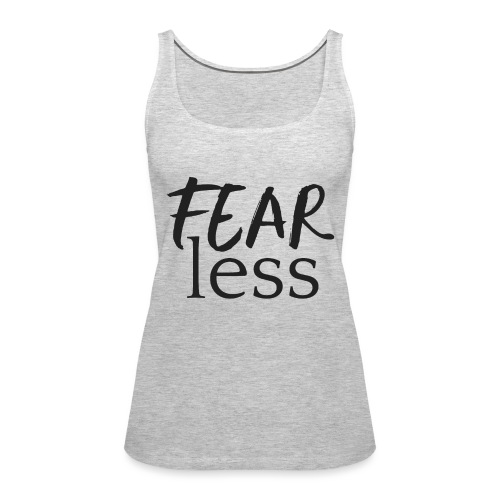 FEARless for BossLady - Women's Premium Tank Top