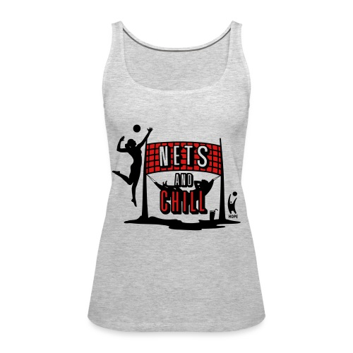 Nets And Chill Volleyball Team 2019 - Women's Premium Tank Top