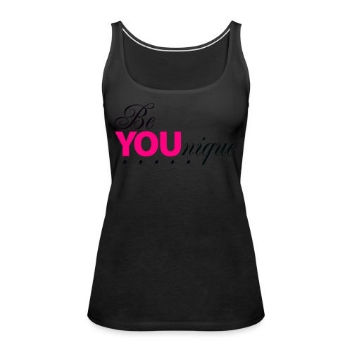Be Unique Be You Just Be You - Women's Premium Tank Top