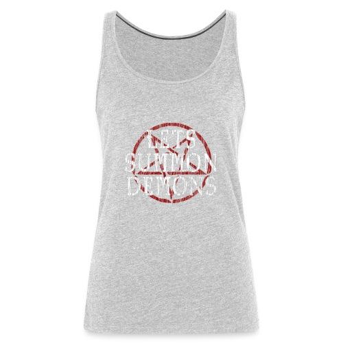 Summon Demons - Women's Premium Tank Top