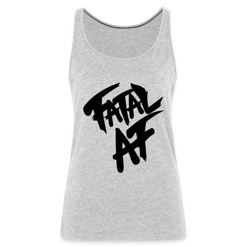 fatalaf - Women's Premium Tank Top