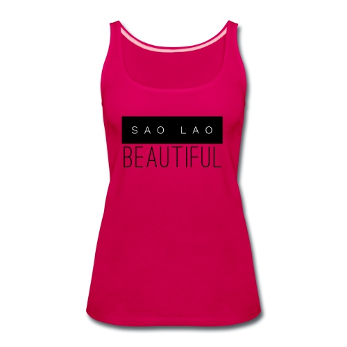 Sao Lao Beautiful - Women's Premium Tank Top