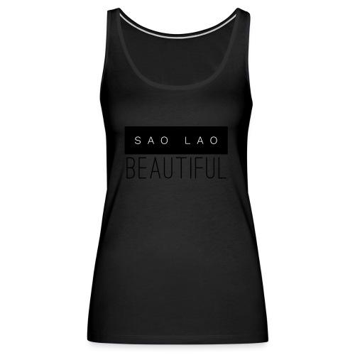 Sao Lao Beautiful - Women's Premium Tank Top