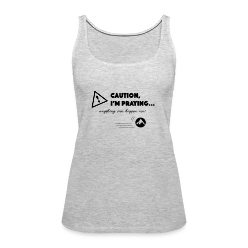 Anything Can Happen Now - Women's Premium Tank Top