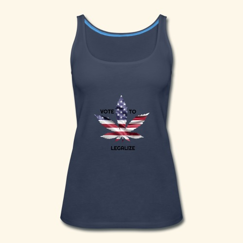 VOTE TO LEGALIZE - AMERICAN CANNABISLEAF SUPPORT - Women's Premium Tank Top