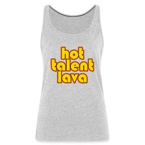 Hot Talent Lava - Yellow Letters - Women's Premium Tank Top