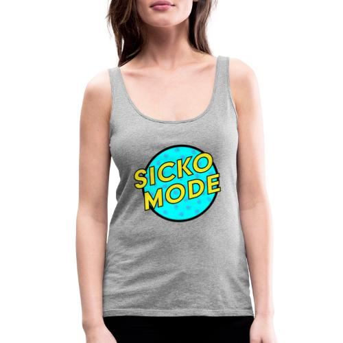 Sicko Mode - Women's Premium Tank Top