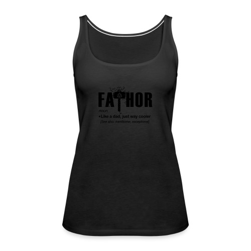 Fa Thor Like Dad Just Way - Women's Premium Tank Top