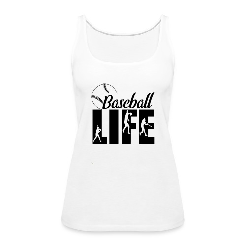 Baseball life - Women's Premium Tank Top