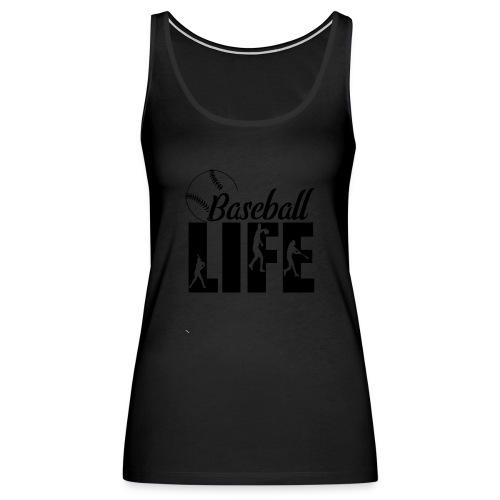 Baseball life - Women's Premium Tank Top