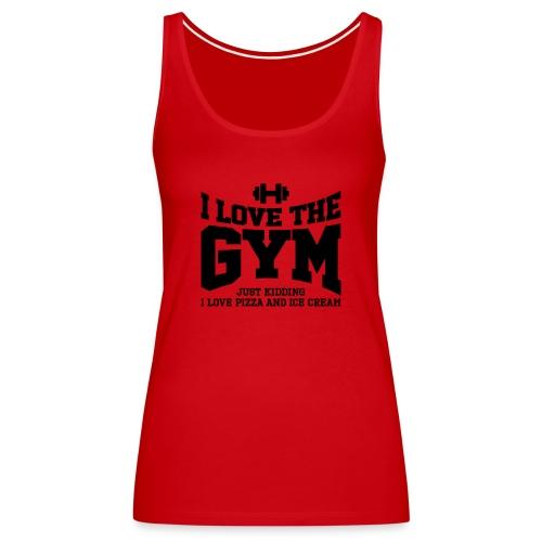 I love the gym - Women's Premium Tank Top