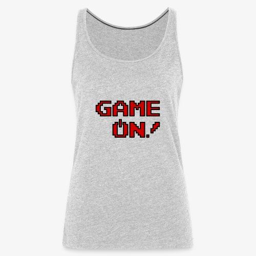 Game On.png - Women's Premium Tank Top