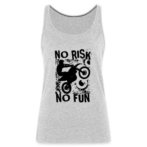 Motocross No Risk No Fun - Women's Premium Tank Top