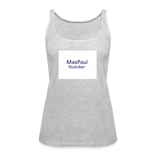 MaxPaul Youtuber - Women's Premium Tank Top