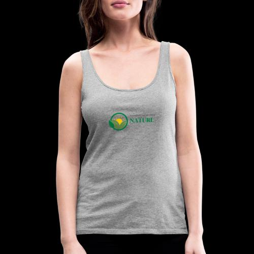What is the NATURE of NATURE? It's MANUFACTURED! - Women's Premium Tank Top