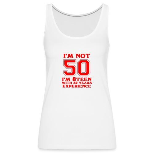 8teen red not 50 - Women's Premium Tank Top