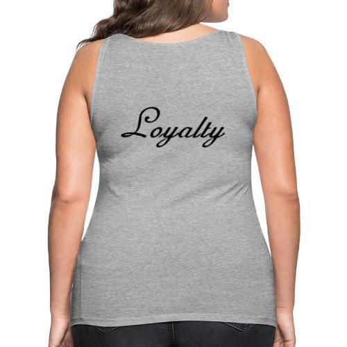 Loyalty Brand Items - Black Color - Women's Premium Tank Top