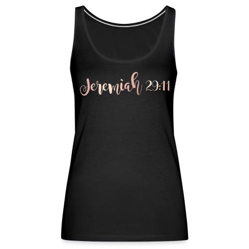 Jeremiah 29:11 - Women's Premium Tank Top