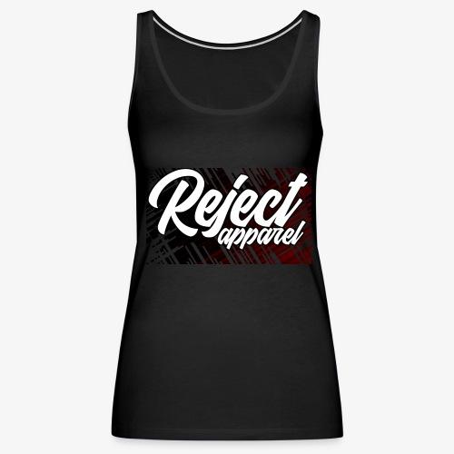 Rejected Apparel - Women's Premium Tank Top
