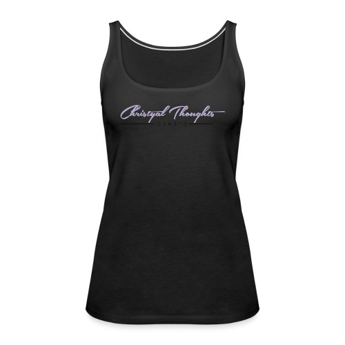 Christyal Thoughts C3N3T31 CP - Women's Premium Tank Top