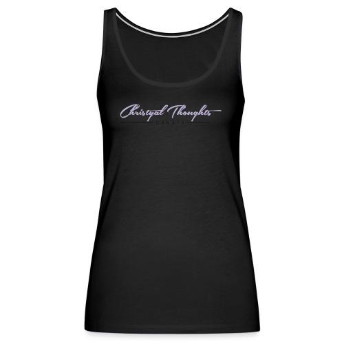Christyal Thoughts C3N3T31 CP - Women's Premium Tank Top