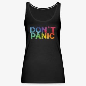 Birthday T-Shirt - Don´t Panic! - Women's Premium Tank Top